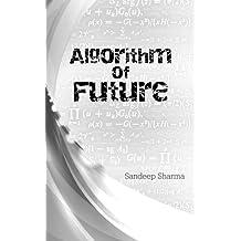 Algorithm of Future