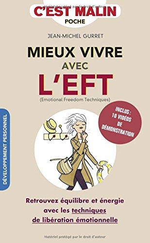 mieux-vivre-avec-left-techniques-de-liberation-emotionnelle-cest-malin