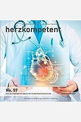 Herzkompetent: Das besondere Notizbuch mit Punktrastermustern (No. 57) Taschenbuch