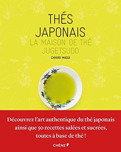 Thés japonais - Maison de thé Jugetsudo par Jugetsudo