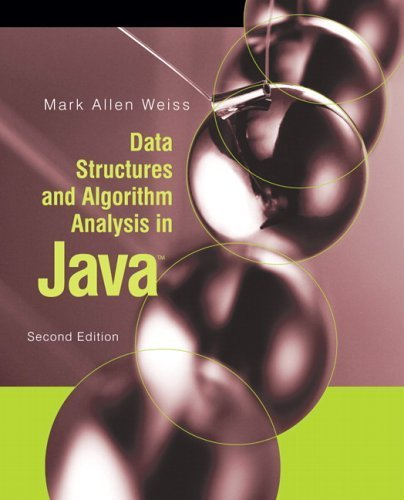Data Structures and Algorithm Analysis in Java (2nd Edition) 2nd by Weiss, Mark A. (2006) Hardcover