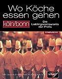 Wo Köche essen gehen, Köln / Bonn - Jürgen Raap