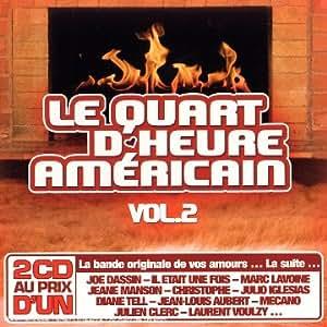 Le Quart D'Heure Américain /Vol.2