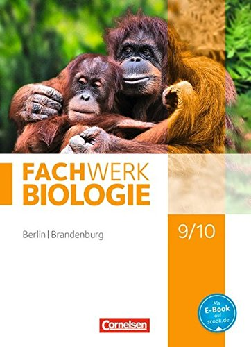Fachwerk Biologie - Berlin/Brandenburg: 9./10. Schuljahr - Schülerbuch