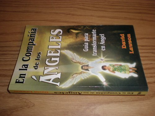 En la compania de los angeles/ In the company of angels (Spanish Edition) by David Lawson (1999-06-30)