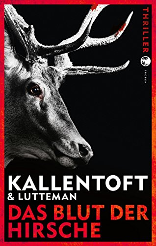 Buchseite und Rezensionen zu 'Das Blut der Hirsche: Thriller' von Mons Kallentoft