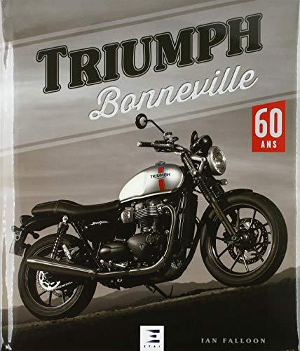 Triumph Bonneville : 60 ans par ETAI