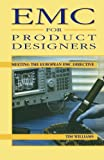 EMC for Product Designers: Meeting the European EMC Directive (Edn Series for Design Engineers)