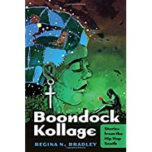 Boondock Kollage: Stories from the Hip Hop South (Black Studies and Critical Thinking)