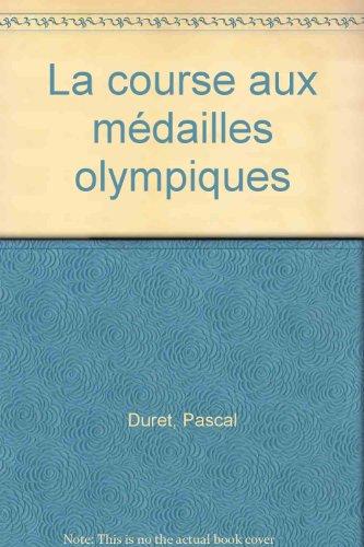 La course aux médailles olympiques par Pascal Duret