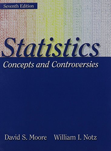 Statistics: Concepts and Controversies [With Access Code] by Moore, David S., Notz, William I. (2011) Paperback