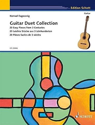 Guitar Duet Collection: 20 leichte Stücke aus 3 Jahrhunderten. 2 Gitarren. (Edition Schott)