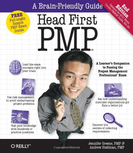 Head First PMP: A Brain-Friendly Guide to Passing the Project Management Professional Exam