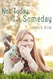 Not Today, But Someday (Emi Lost & Found Book 4)
