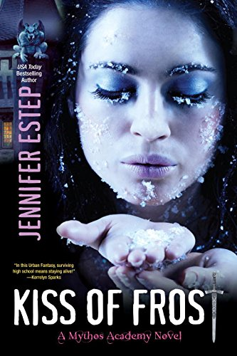 Kiss of Frost (Mythos Academy Novels)
