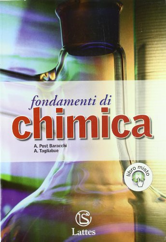 Fondamenti di chimica. Con espansione online: Attivit sperimentali. Per le Scuole superiori