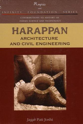 Harappan Architecture and Civil Engineering