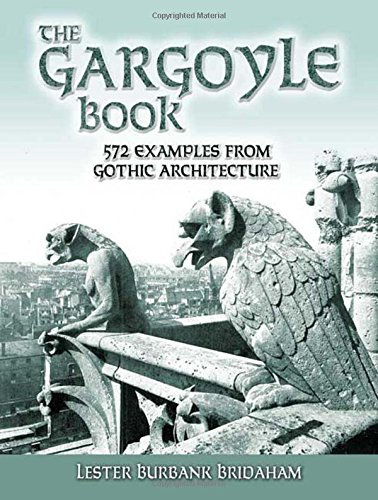 The Gargoyle Book (Dover Architecture) por Lester Bridham