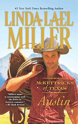 McKettricks of Texas: Austin (McKettricks of Texas, Book 4) (English Edition)