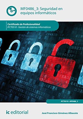 Seguridad en equipos informáticos. IFCT0510 por José Francisco Giménez Albacete