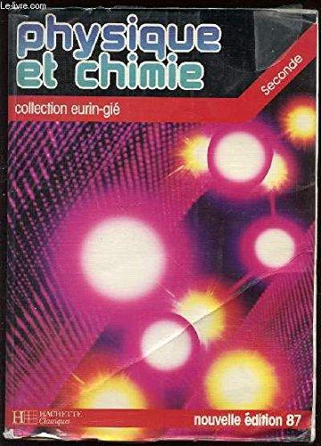 Physique et chimie, seconde par Roger Bautrant