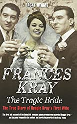 Frances Kray: The Tragic Bride