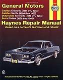 General Motors: Cadillac Eldorado, Seville, Oldsmobile Toronado & Buick Riviera (1971 thru 1985) (Haynes Automotive Repair Manuals)