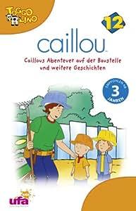 Caillou 12: Audio Caillous Abenteuer auf der Baust [Musikkassette]