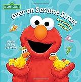 Over on Sesame Street (Sesame Street): A Counting Rhyme (Sesame Street (Random House))