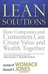 Lean Solutions: How Companies and Customers Can Create Value and Wealth Together by Daniel T. Jones (2007-06-04)
