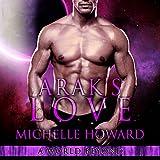 Arak's Love: A World Beyond, Book 2