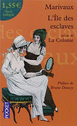 L'ile des esclaves : Suivie de La colonie à 1,55 euros