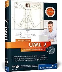 UML 2: Das umfassende Handbuch (Galileo Computing) by Christoph Kecher (2011-03-28)