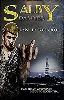 Salby Damned (Salby Trilogy) by [Moore, Ian D]