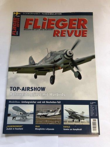 Flieger Revue Nr 11 2009 Top-Airshow Hahnweide Glänzt Mit Warbirds