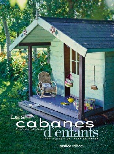Cabanes d'enfants Les by Manuela Oliveira-Nauls (January 19,2004)