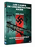 Les Camps de concentrations nazis : 1933-1945