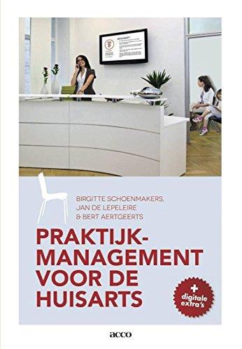 Praktijkmanagement voor de huisarts (Dutch Edition) eBook: Birgitte Schoenmakers, Jan de Lepeleire, Bert Aertgeerts: Amazon.es: Tienda Kindle