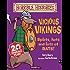 Horrible Histories: Vicious Vikings (New Edition)