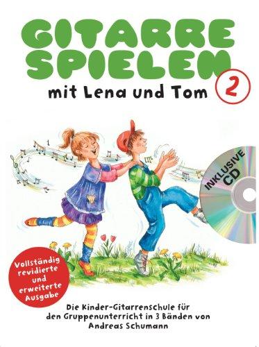 Gitarre Spielen mit Lena und Tom 2 -CD-Edition-: Noten, CD für Gitarre