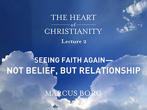 seeing-faith-again-not-belief-but-relationship