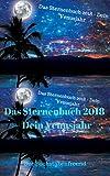 Das Sternenbuch 2018 - Das Venusjahr: Dein horoskopischer Rückblick des Lebens