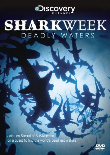 Shark Week - Deadly Waters