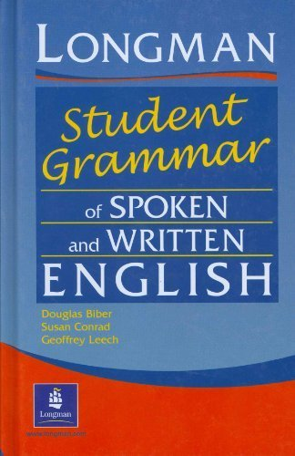 Longman Student Grammar of Spoken and Written English by Douglas Biber (2002-12-10)