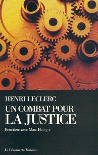 Un combat pour la justice par Henri LECLERC