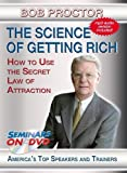 The Science of Getting Rich - Using The Secret Law of Attraction to Accumulate Wealth by Bob Proctor