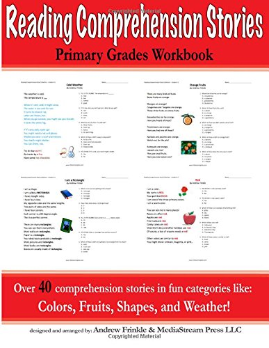 Reading Comprehension Stories: Primary Grades Workbook: Volume 6 (Literacy Builders)
