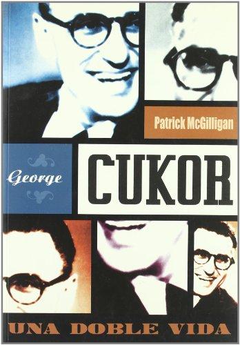 George Cukor : una doble vida