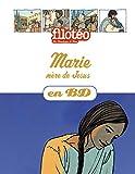 Marie, mère de Jésus, en BD - Chercheurs de Dieu (réédition)