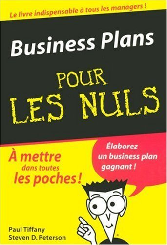 Business Plans pour les Nuls de Tiffany. Paul (2005) Poche